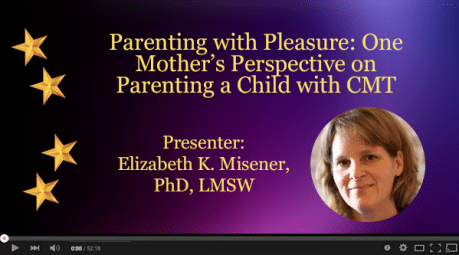Parenting with Pleasure: One Mother's Perspective on Parenting a Child with CMT