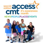 CMT Awareness Month 2021: Special Access CMT Edition